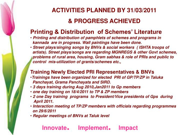 ACTIVITIES PLANNED BY 31/03/2011