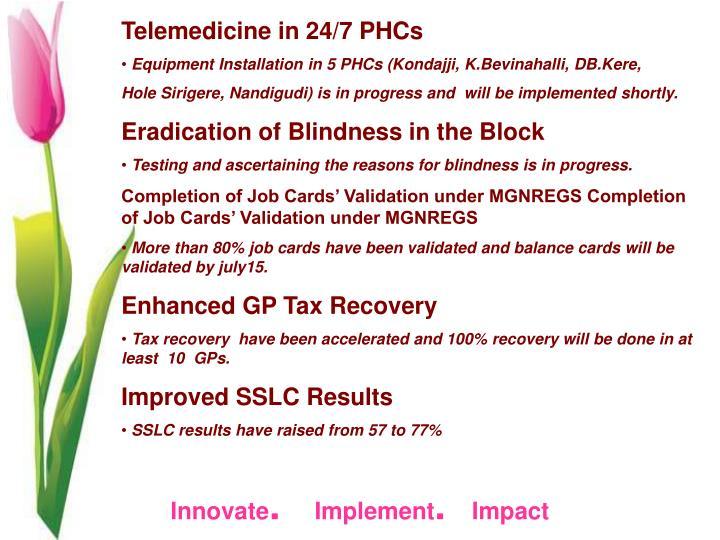 Telemedicine in 24/7 PHCs