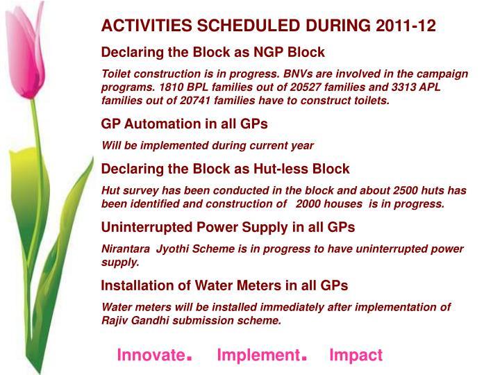 ACTIVITIES SCHEDULED DURING 2011-12