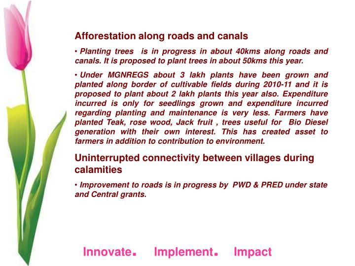 Afforestation along roads and canals
