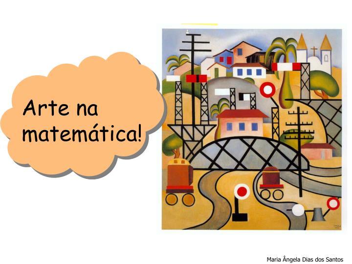 Arte na matemática!