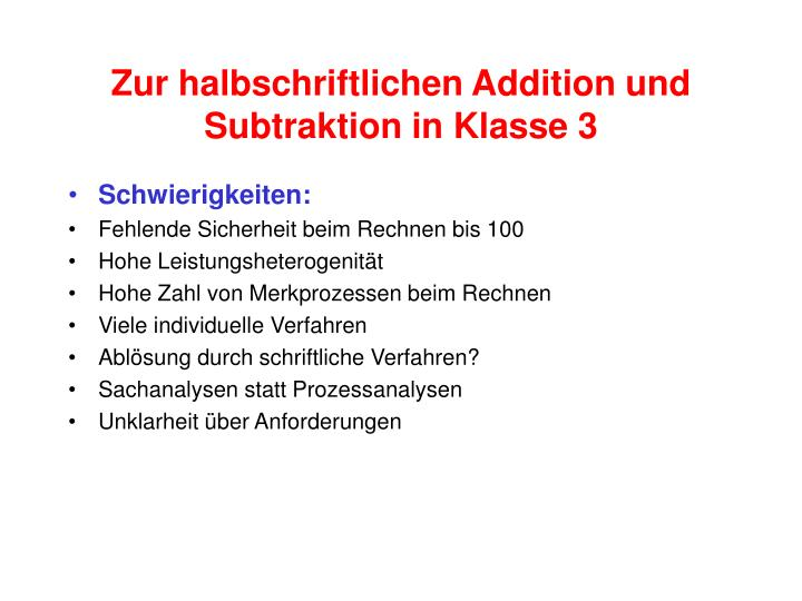 Zur halbschriftlichen Addition und Subtraktion in Klasse 3