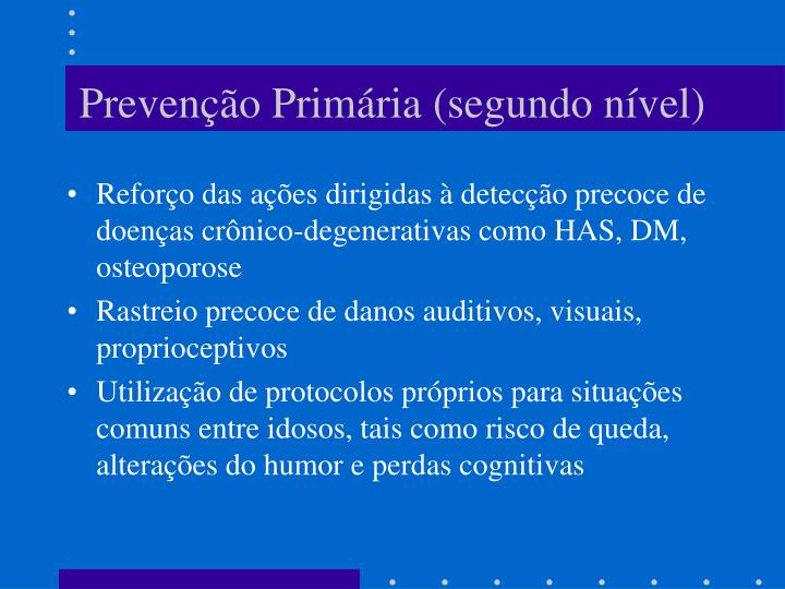 Prevenção Primária (segundo nível)