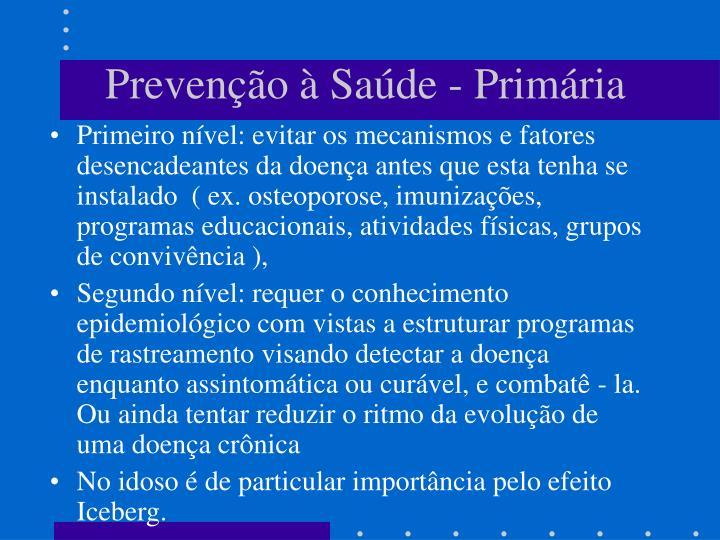 Prevenção à Saúde - Primária