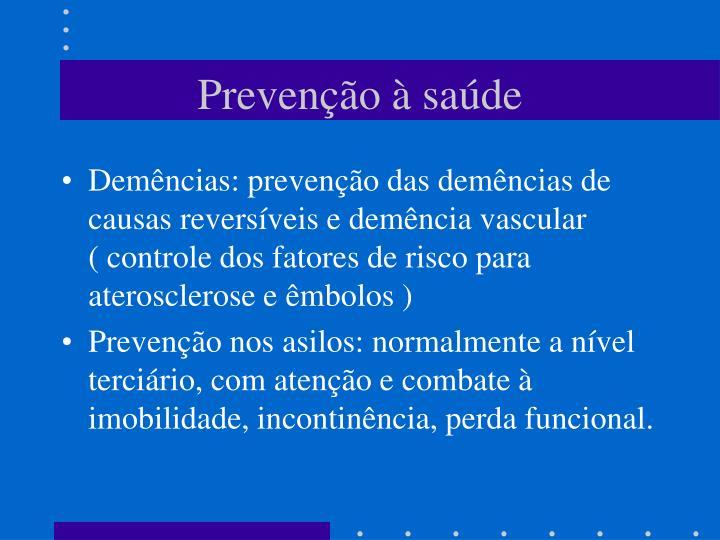 Prevenção à saúde