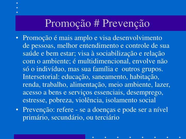 Promoção # Prevenção