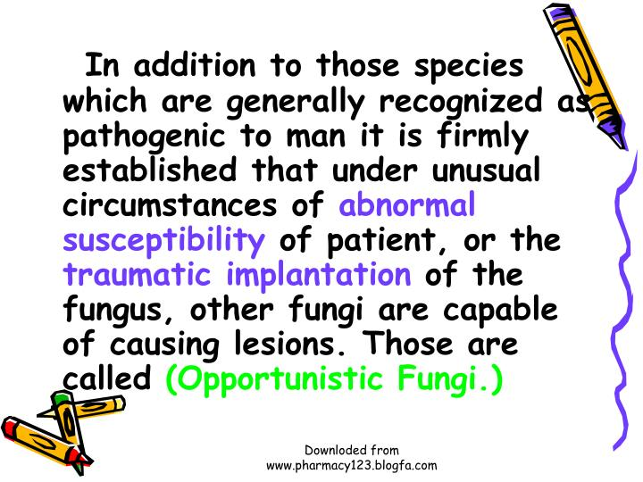 In addition to those species which are generally recognized as pathogenic to man it is firmly established that under unusual circumstances of