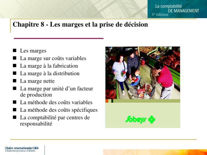 Chapitre 8 - Les marges et la prise de décision