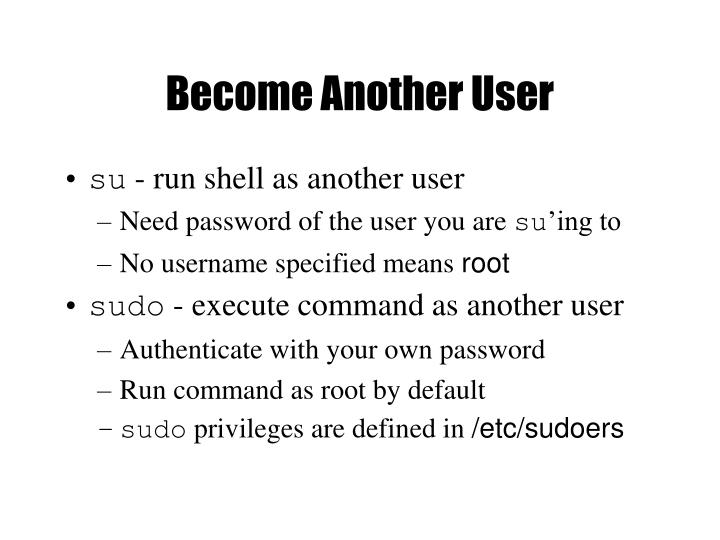 Become Another User