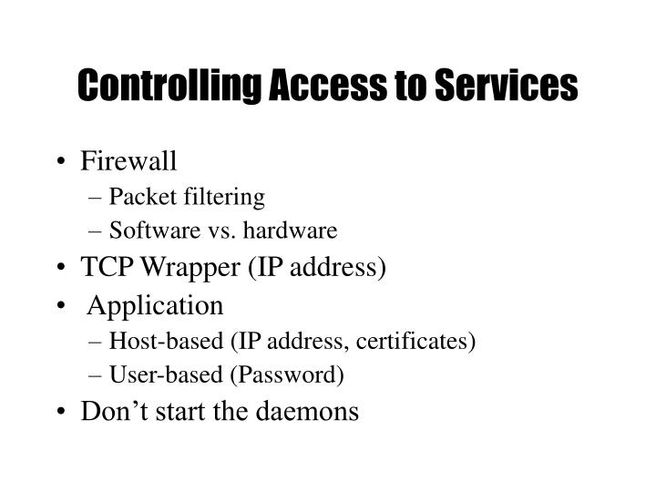 Controlling Access to Services