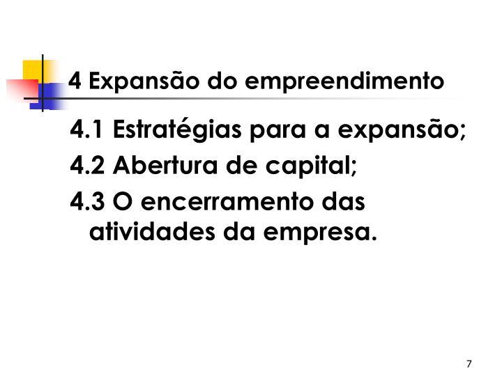 4 Expansão do empreendimento