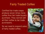 fairly traded coffee