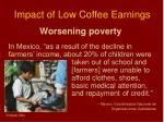 impact of low coffee earnings