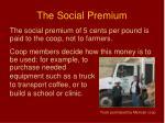 the social premium