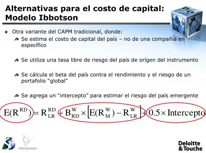 Alternativas para el costo de capital: