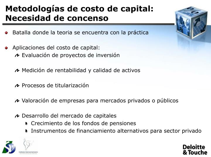 Metodolog as de costo de capital necesidad de concenso