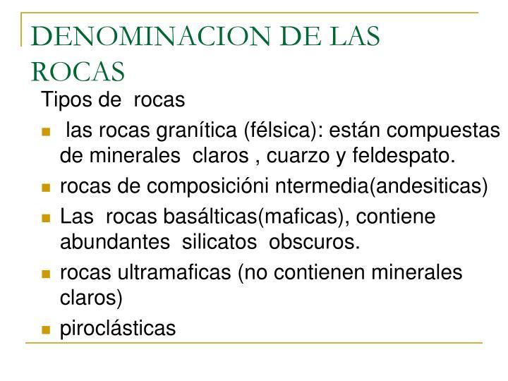 DENOMINACION DE LAS ROCAS