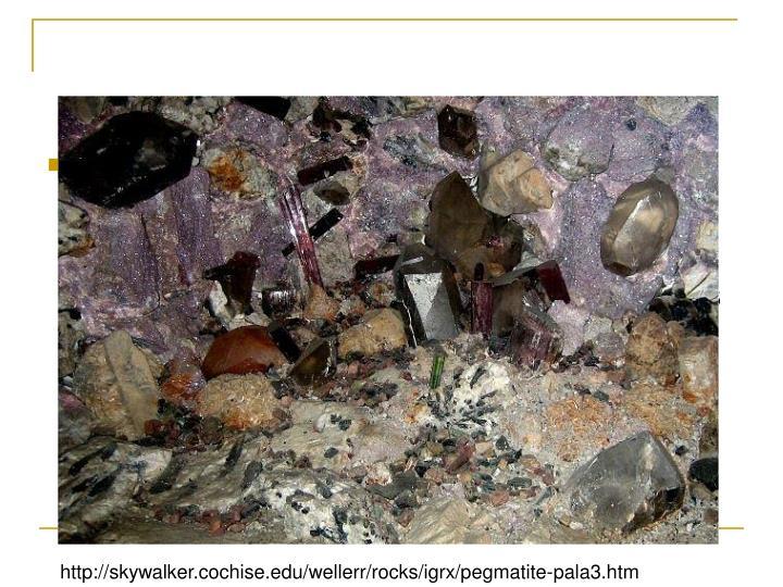 Textura pegmatita: son rocas con granos especialmente   gruesos.