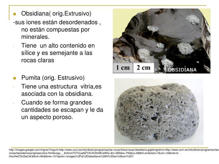 Obsidiana( orig.Extrusivo)