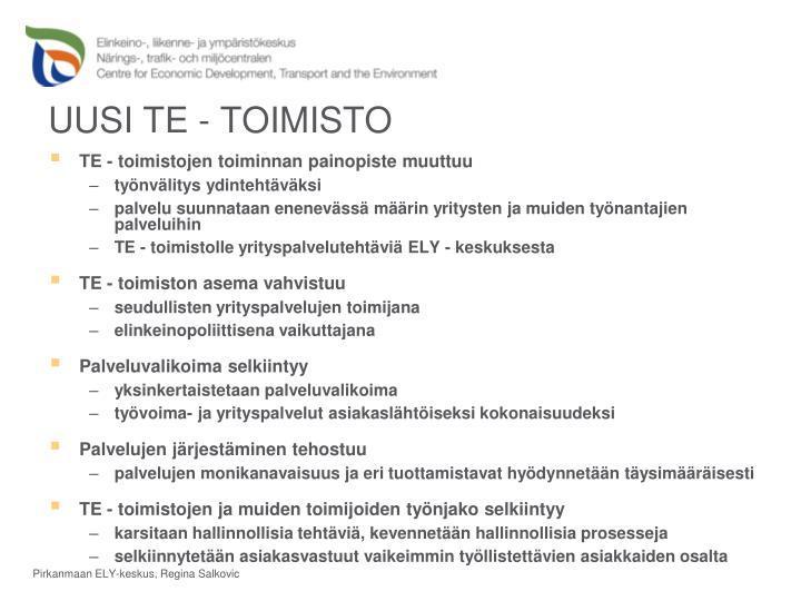 UUSI TE - TOIMISTO