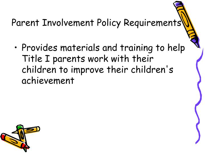 Provides materials and training to help Title I parents work with their children to improve their children's achievement
