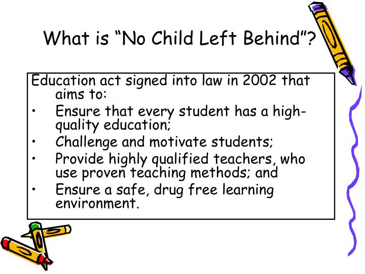 "What is ""No Child Left Behind""?"