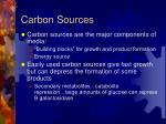 carbon sources