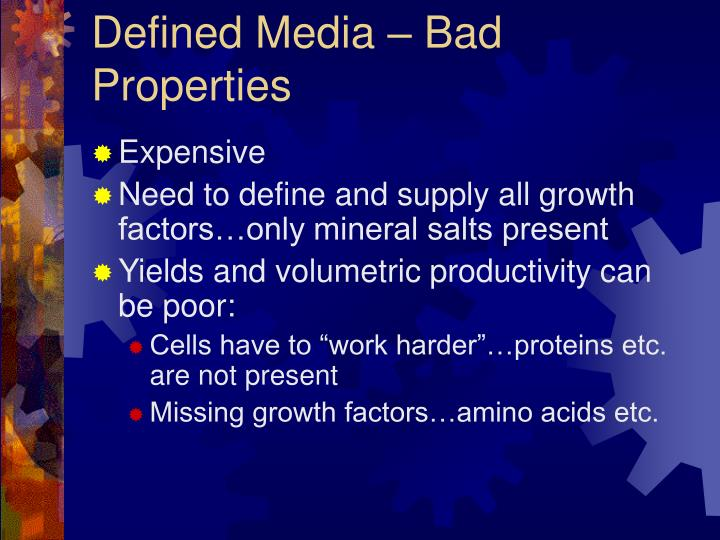 Defined Media – Bad Properties