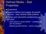 defined media bad properties