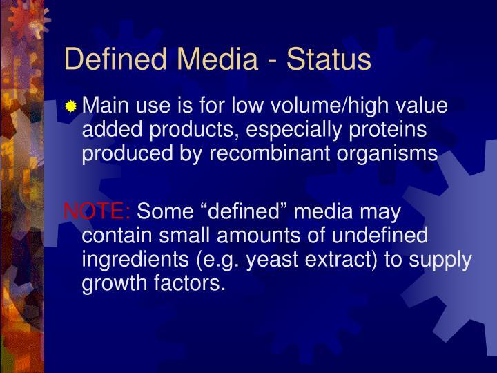Defined Media - Status