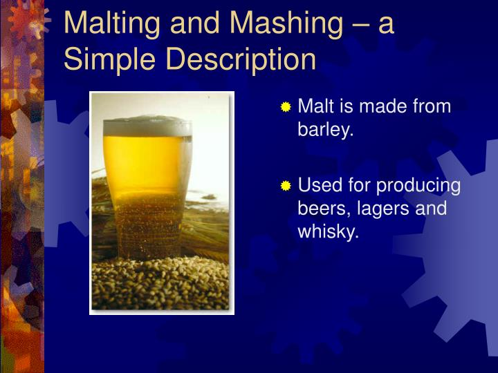 Malting and Mashing – a Simple Description