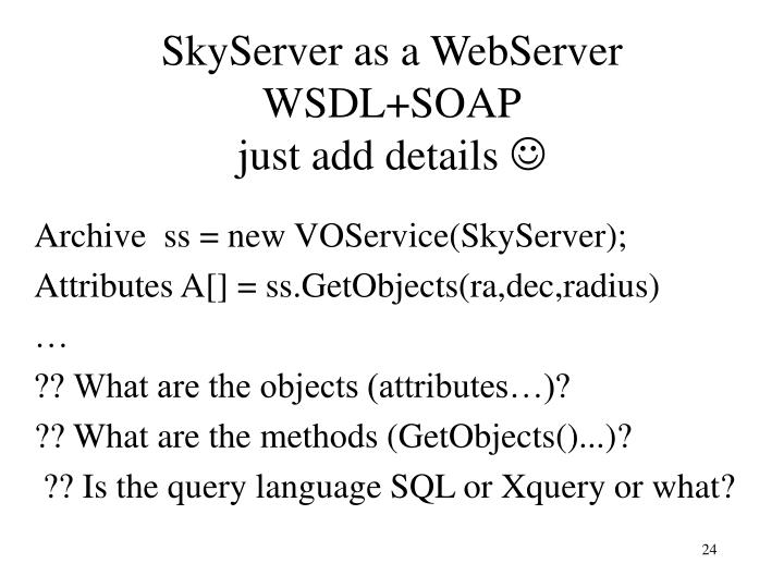 SkyServer as a WebServer