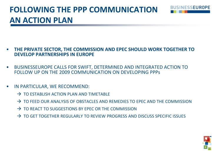 THE PRIVATE SECTOR, THE COMMISSION AND EPEC SHOULD WORK TOGETHER TO DEVELOP PARTNERSHIPS IN EUROPE