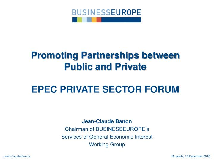 Promoting Partnerships between Public and Private