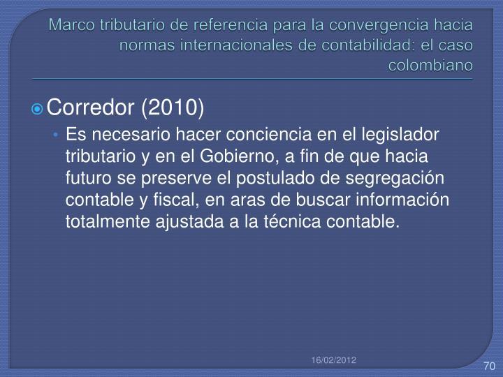 Marco tributario de referencia para la convergencia hacia normas internacionales de contabilidad: el caso colombiano