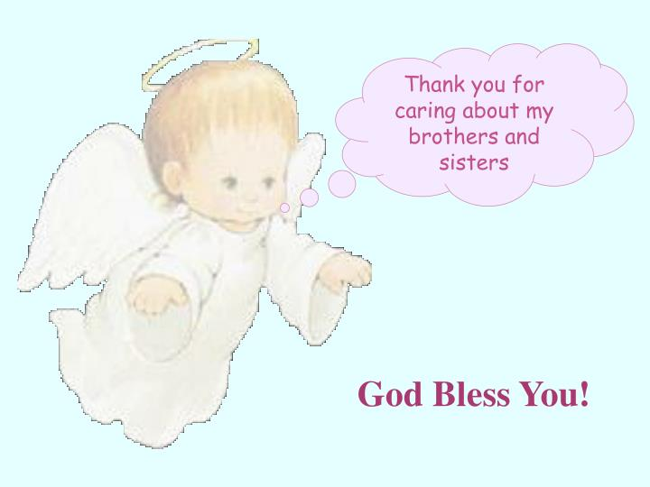 Thank you for caring about my brothers and sisters