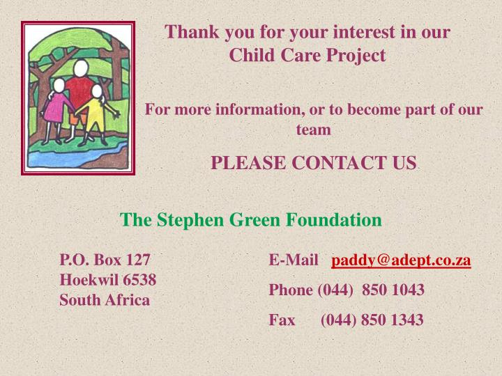 Thank you for your interest in our Child Care Project