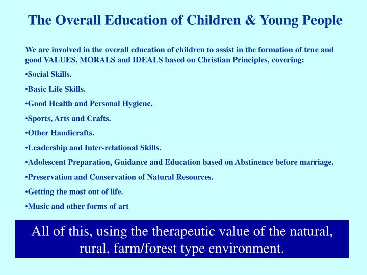 The Overall Education of Children & Young People