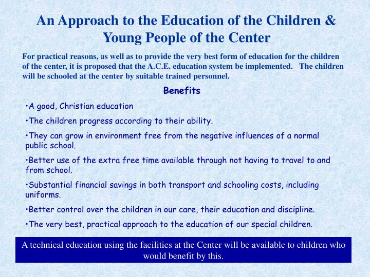 An Approach to the Education of the Children & Young People of the Center
