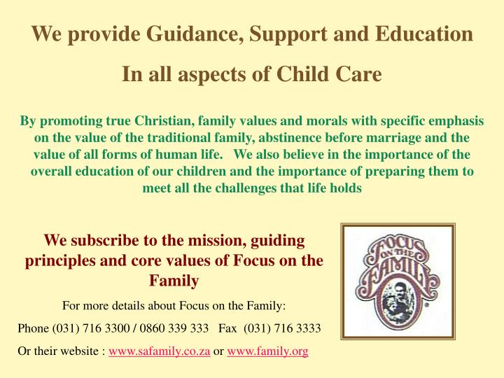 We provide Guidance, Support and Education
