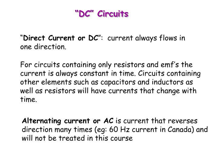 """DC"" Circuits"
