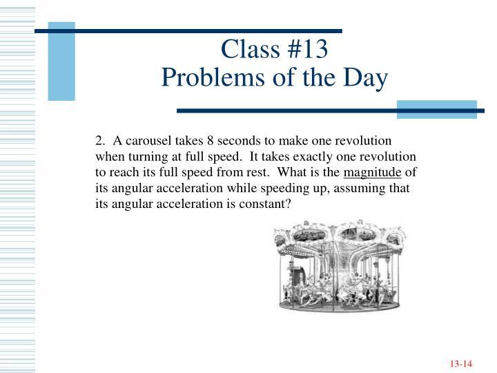 Class #13