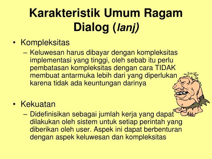 Karakteristik Umum Ragam Dialog (