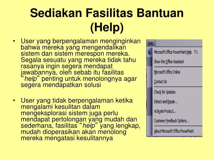 Sediakan Fasilitas Bantuan (Help)