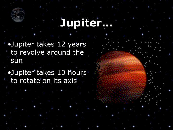 Jupiter…