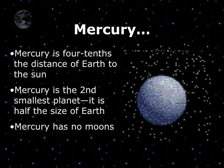 Mercury…