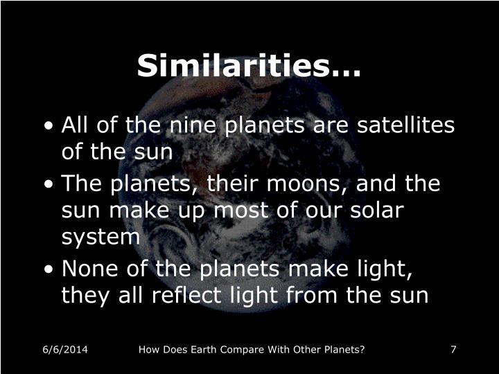 Similarities…