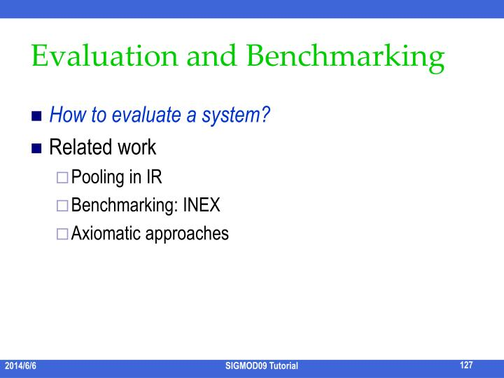 Evaluation and Benchmarking