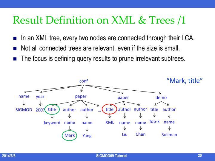 Result Definition on XML & Trees /1