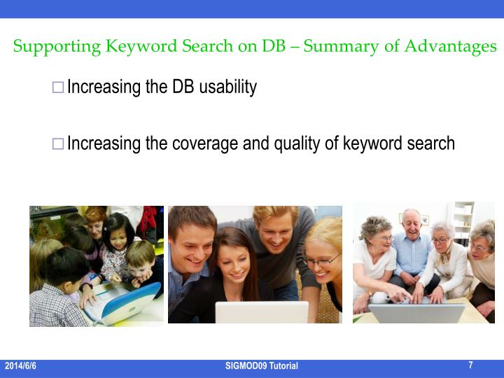 Supporting Keyword Search on DB – Summary of Advantages